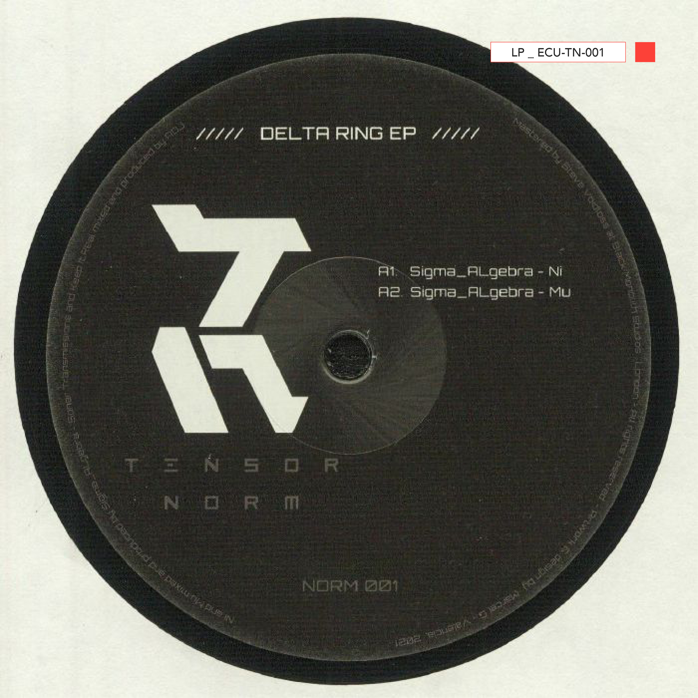 LP - ECU-TN-001 - Sigma Algebra / ADJ – Delta Ring EP